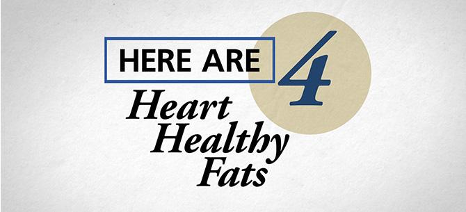 4 Healthy Fats